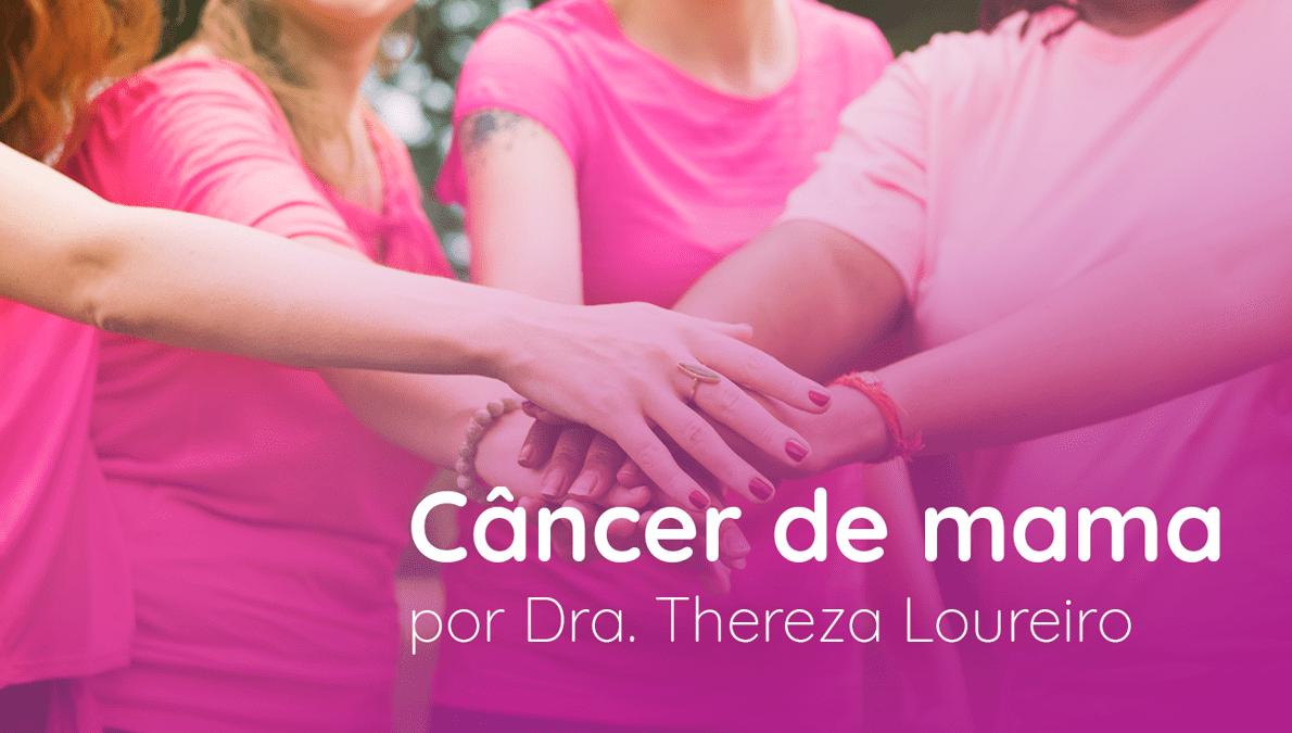 Câncer de mama: como evitá-lo?
