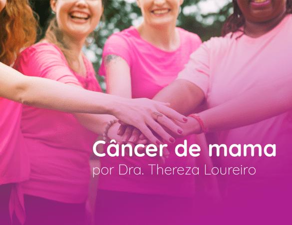 o câncer de mama