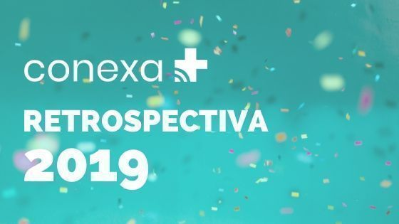 retrospectiva Conexa 2019